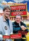 The Wit & Wisdom of Only Fools and Horses by Dan Sullivan, David Jason (Paperback, 2009)