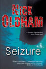 Seizure by Nick Oldham (Hardback, 2013)