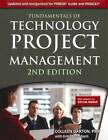 Fundamentals of Technology Project Management by Colleen Garton, Erika McCulloch (Paperback, 2012)