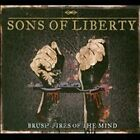 Sons of Liberty - Brush-Fires of the Mind (2010)
