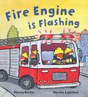 Fire Engine is Flashing by Mandy Archer (Paperback, 2012)