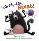 Scaredy-Cat, Splat! von Rob Scotton (2011, Gebundene Ausgabe)