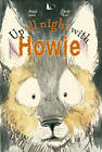 Up All Night with Howie by Amelie Gale (Hardback, 2012)