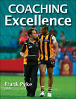 Coaching Excellence by Frank Pyke (Paperback, 2012)