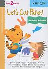Let's Cut Paper! Amazing Animals by Kumon Publishing North America, Inc (Paperback / softback, 2011)