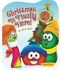 Christmas Is Finally Here by Greg Fritz, VeggieTales (Board book)
