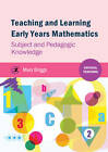 Teaching and Learning Early Years Mathematics: Subject and Pedagogic Knowledge by Mary Briggs (Paperback, 2013)