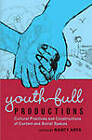 Youth-Full Productions: Cultural Practices and Constructions of Content and Social Spaces by Peter Lang Publishing Inc (Paperback, 2009)