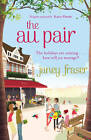 The Au Pair by Janey Fraser (Paperback, 2012)