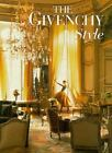 The Givenchy Style by Francoise Mohrt (1998, Hardcover)