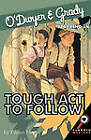 O'Dwyer & Grady Starring in Tough ACT to Follow by Eileen Heyes (Paperback, 2003)