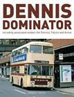 Dennis Dominator: Including Associated Models the Domino, Falcon and Arrow by Stewart J. Brown (Hardback, 2013)