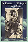 A Knave Among Knights in Their Spitfires by Jerry Billing (Paperback / softback, 2011)