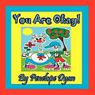 You Are Okay! by Penelope Dyan (Paperback / softback, 2013)
