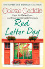 Red Letter Day by Colette Caddle (Paperback, 2013)