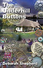 The Underhill Buttons by Deborah Shepherd (Paperback, 2012)
