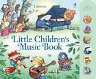 Little Children's Music Book by Fiona Watt (Hardback, 2012)