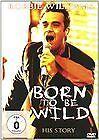 Robbie Williams - Born to Be Wild (DVD, 2009)