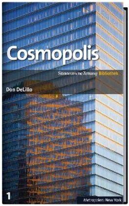 DeLillo, Don - SZ-Bibliothek Metropolen Band 1: Cosmopolis /4