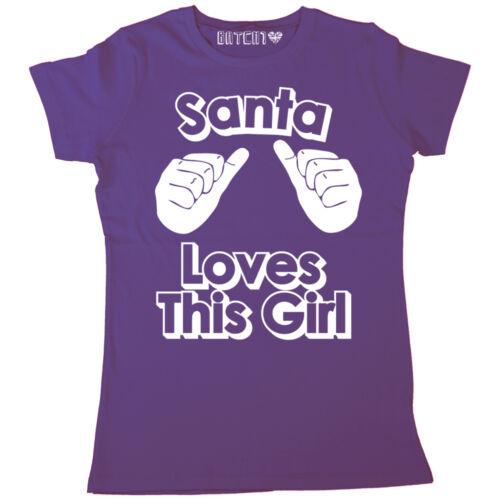 SANTA LOVES THIS GIRL COOL FESTIVE WOMENS CHRISTMAS NOVELTY T-SHIRT TOP