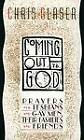 Coming Out to God: Prayers for Lesbians and Gay Men, Their Families and Friends by Chris Glaser (Paperback, 1991)