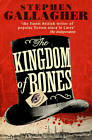 The Kingdom of Bones by Stephen Gallagher (Paperback, 2012)