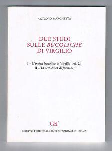 A-MARCHETTA-DUE-STUDI-SULLE-BUCOLICHE-DI-VIRGILIO-GEI-Gr-Ed-Intern-1994