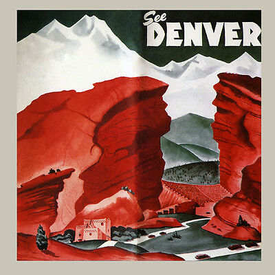 See Denver Colorado Rocky Mountains Travel Tourism Vintage Poster Repro FREE S/H