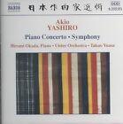 Akio Yashiro - : Piano Concerto; Symphony (2002)