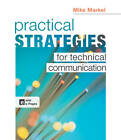 Practical Strategies for Technical Communication by Mike Markel (Paperback, 2013)