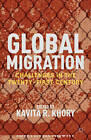 Global Migration: Challenges in the Twenty-First Century by Palgrave Macmillan (Hardback, 2012)
