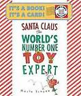 Santa Claus: The World's Number One Toy Expert by Marla Frazee (Paperback, 2012)