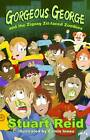 Gorgeous George & the Zigzag Zit-faced Zombies by Stuart Reid (Paperback, 2013)