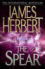 The Spear by James Herbert (Paperback, 2012)