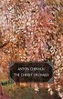 The Cherry Orchard: A Comedy in Four Acts by Anton Chekhov (Paperback, 2012)