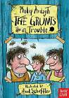 The Grunts in Trouble by Philip Ardagh (Paperback, 2013)