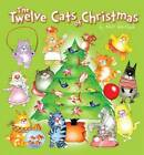 The Twelve Cats of Christmas by Kevin Whitlark (Paperback, 2012)