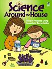 Science Around the House: Simple Projects Using Household Recyclables by Roz Fulcher (Paperback, 2010)