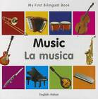 My First Bilingual Book - Music by Milet Publishing Ltd (Board book, 2012)