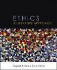 Ethics: A Liberative Approach by Fortress Press,U.S. (Paperback, 2013)