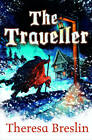 The Traveller by Theresa Breslin (Paperback, 2013)