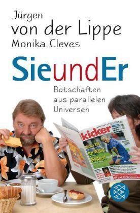 Sie und Er von Monika Cleves und Jürgen von der Lippe (Taschenbuch)