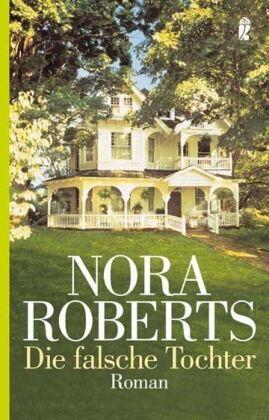 Nora Roberts - Die falsche Tochter /4