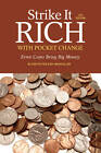 Strike It Rich With Pocket Change: Error Coins Bring Big Money by Ken Potter (Paperback, 2013)