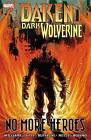 Daken: Dark Wolverine - No More Heroes by Rob Williams (Paperback, 2012)