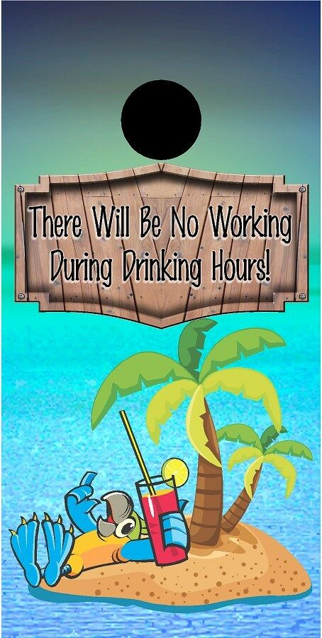 No Working During Drinking Hours Parred cornhole board game  decal wraps  discount
