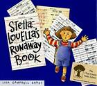 Stella Louella's Runaway Book by Lisa Campbell Ernst (Other book format, 1998)