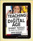 Teaching in the Digital Age: Smart Tools for Age 3 to Grade 3 by Brian Puerling (Paperback, 2012)