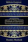 Congreve's Comedy of Manners: A Play in Five Acts by William Congreve, Frank J Morlock (Paperback / softback, 2012)