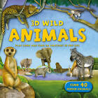 3D Wild: Animals by Kingfisher (Hardback, 2012)